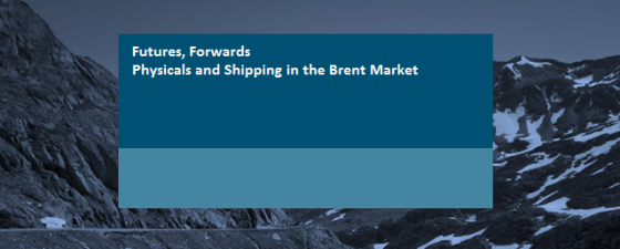 Futures forwards, physicals and shipping in the Brent Market